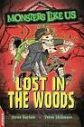 Lost in the Woods by Steve Skidmore, Steve Barlow (Paperback, 2016)
