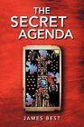 The Secret Agenda by James Best (Paperback / softback, 2012)