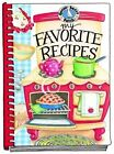 My Favorite Recipes Cookbook by Gooseberry Patch (Hardback, 2006)
