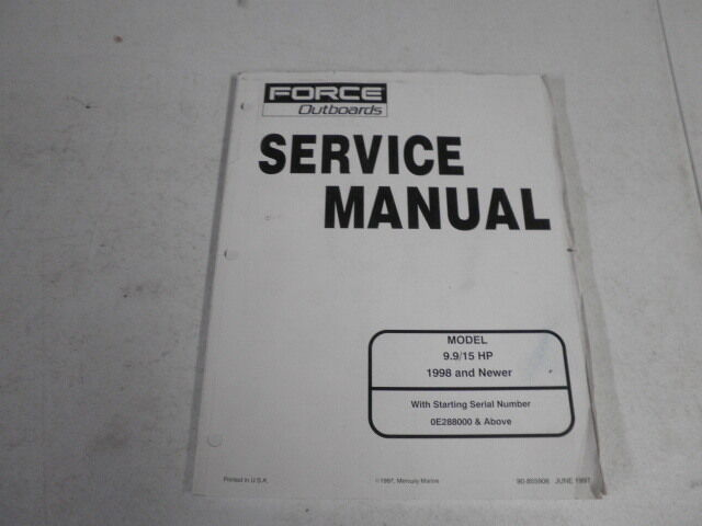 90 855906 mercury force outboard service manual 9 9 15 hp 1998 up rh ebay com Force 125 Outboard Motor Force Outboard Shop Manual