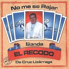 No Me Se Rajar by La Banda el Recodo (CD, Dec-2002, Fonovisa)