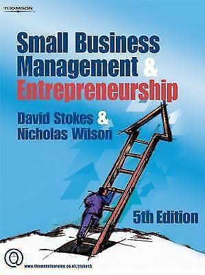 Small Business Management and Entrepreneurship by David Stokes & Nicholas Wilson