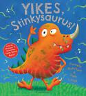 Yikes, Stinkysaurus! by Pamela Butchart (Paperback, 2014)