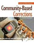 Community-Based Corrections by Leanne Fiftal Alarid (Paperback, 2014)