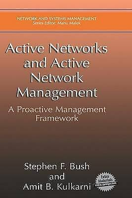 Active Networks and Active Network Management : A Proactive Management-ExLibrary