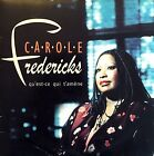 Carole Fredericks CD Single Qu'Est-Ce Qui T'Amène - France (VG/VG+)
