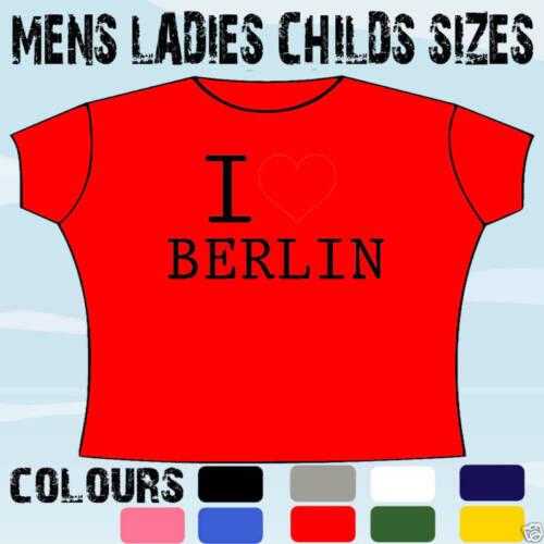 I LOVE HEART BERLIN T-SHIRT ALL SIZES /& COLOURS