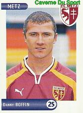 164 DANNY BOFFIN BELGIQUE FC.METZ VIGNETTE STICKER FOOT 2001 PANINI
