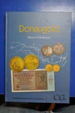 Donaugold. Münzen & Banknoten. Sonderauktion am 21. November 2014.