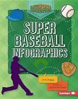 Super Baseball Infographics by Erin Braun (Hardback, 2015)