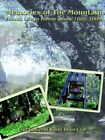 Memories of The Mountain Family Life in Bonny Doon 1800-2000 9781418470586