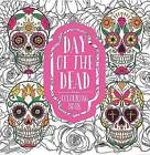 Day of the Dead Colouring Book by Octopus Publishing Group (Paperback, 2016)
