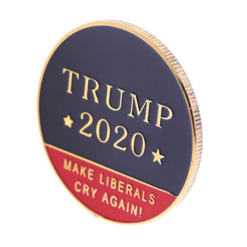 Commemorative Coin Bu 2020 President Donald Trump Make Liberals Cry Again