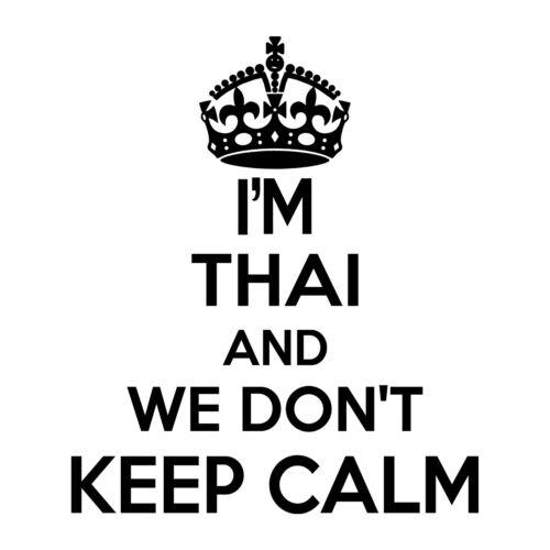 Thai Wall Sticker.. 20 inches Tall We Don/'t Keep Calm Vinyl Wall Art