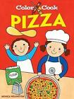 Color and Cook Pizza by Monica Wellington (Paperback, 2009)