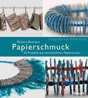 Papierschmuck von Barbara Baumann (2013, Taschenbuch)