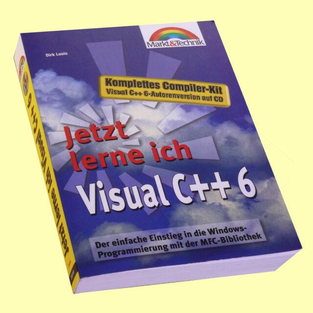 Visual C++ 6 - Jetzt lerne ich Visual C++ 6 inclusiv CD, von Dirk Louis