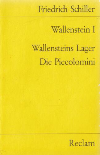 1 von 1 - Reclam- 00041 SCHILLER : WALLENSTEIN I    WALLENSTEINS LAGER DIE PICCOLOMINI  b