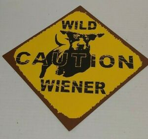 Caution-Wild-Wiener-Metal-Sign-Dachshund-Wiener-Dog-Funny-Metal-Home-Decor