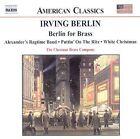 Irving Berlin: Berlin for Brass by Irving Berlin (CD, Aug-2002, Naxos (Distributor))