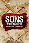 Sons of God's Generals: Unlocking the Power of Godly Inheritance by Joshua Frost (Paperback / softback, 2014)