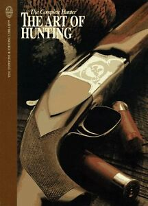 The-Complete-Hunter-The-Art-Of-Hunting-The-Hunting-and-Fishing-Library-by-Nor