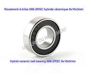 roulement a billes hybride ceramique 8x16x5 688 2rsc 1pc ceramic hybrid si3n4 ebay. Black Bedroom Furniture Sets. Home Design Ideas