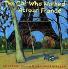 The Cat Who Walked Across France by Kate Banks (Hardback, 2004)