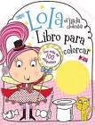 Lola El Hada Dulcita- Libro Para Colorear by Grupo Nelson (Paperback / softback, 2015)