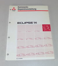 Werkstatthandbuch Mitsubishi Eclipse D 30 Karosserie ab Baujahr 1996