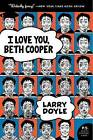 I Love You, Beth Cooper by Larry Doyle (Paperback / softback)