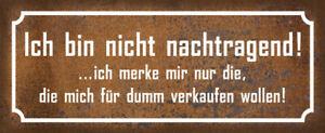 Not Nachtragend Tin Sign Shield Arched Metal 10 X 27 CM K0205