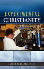 Experimental Christianity by Ph D Lauren M Sompayrac, Lauren M Sompayrac Ph D (Paperback / softback, 2010)