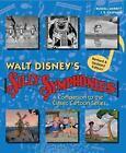 Walt Disney's Silly Symphonies : A Companion to the Classic Cartoon Series by Disney Storybook Art Team and J. B. Kaufman (2016, Hardcover)