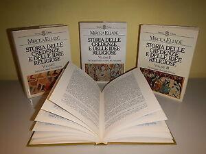 La Credenza Religiosa : Mircea eliade = storia delle credenze e idee religiose 3 voll