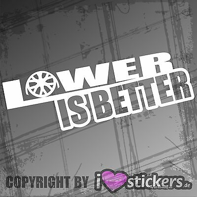 Auto Aufkleber Lower is Better Tuning Sticker Rim JDM Shocker 146