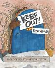 Keep Out!: Lift-The-Flap Book by Sally Grindley (Paperback, 2014)