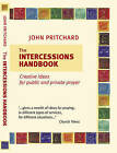 The Intercessions Handbook by John Pritchard (Paperback, 2005)