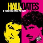 If Thats What Makes You Happy von Hall & Oates (2011)