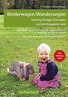 Kinderwagen-Wanderungen - Salzburg, Flachgau, Tennengau und Berchtesgadener Land von Elisabeth Göllner-Kampel (2013, Taschenbuch)