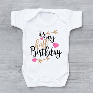 6184e18a It's My Half Birthday Girls Arrows Baby Grow Bodysuit | eBay