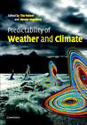 Predictability of Weather and Climate by Cambridge University Press (Hardback, 2006)