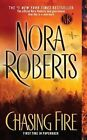 Chasing Fire by Nora Roberts (Paperback / softback)