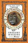 A Lion Among Men: Volume Three in the Wicked Years by Gregory Maguire (Paperback / softback, 2009)