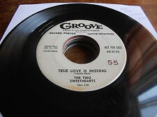 Two Sweethearts TEEN R&B DEMO 45 True Love is Missing / If You Asked Me