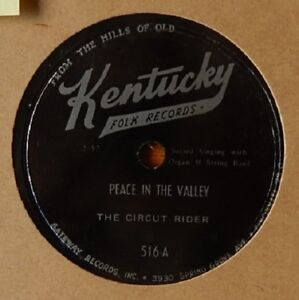 THE CIRCUT RIDER Peace In The Valley + Softly Tenderly