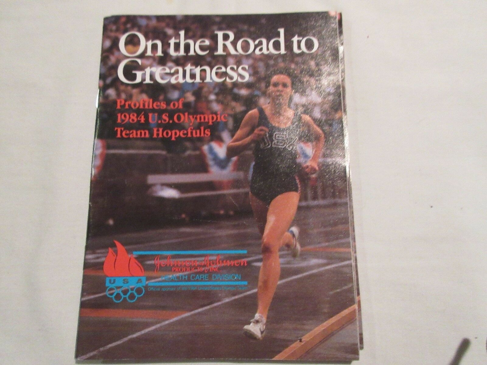 """U.S. Olympics, 1984 Booklet, """"On the Road To Greatness"""""""