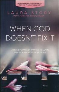 When-God-Doesn-039-t-Fix-It-Lessons-You-Never-Wanted-to-Learn-Truths-You-Can-039-t