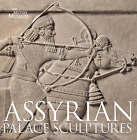 Assyrian Palace Sculptures by Lisa Baylis, Paul Collins (Hardback, 2008)