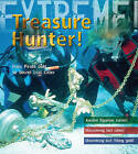 Treasure Hunter!: Discover Lost Cities and Pirate Gold by James De Winter (Hardback, 2009)